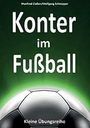 Konter im Fußball: Kleine Übungsreihe