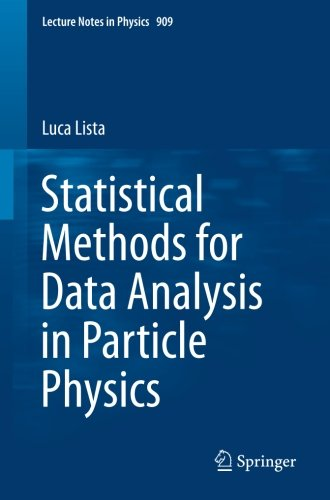 Statistical Methods for Data Analysis in Particle Physics (Lecture Notes in Physics)