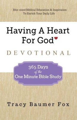 365 Days of the One Minute Bible Study Having A Heart For God Devotional (Paperback) - Common ebook
