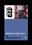 Bruce Springsteen's Born in the USA (33 1/3)