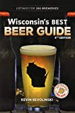 Wisconsin s Best Beer Guide, 4th Edition