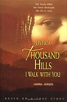 Over a Thousand Hills I Walk With You by [Jansen, Hanna]