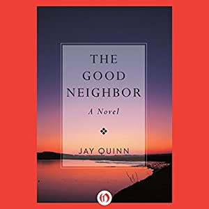 The Good Neighbor Audiobook