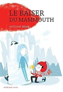"Afficher ""Le baiser du mammouth"""