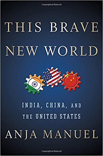 Book This Brave New World: India, China, and the United States