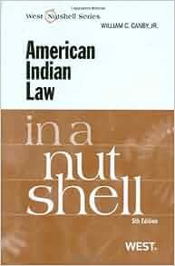 Amazon Com American Indian Law In A Nutshell In A Nutshell West Publishing 9780314195197