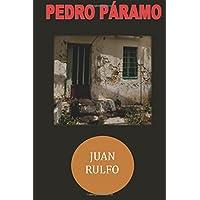 Pedro Paramo (Spanish Edition)
