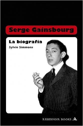 serge gainsbourg la biografia a fistful of gitanes spanish edition