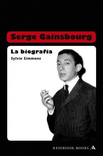 Serge Gainsbourg La Biografia A Fistful Of Gitanes Ebook
