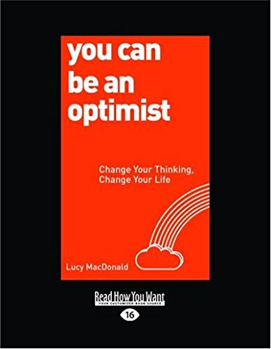 Download You Can Be An Optimist: Change Your Thinking, Change Your Life pdf