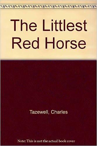 Télécharger le livre de google books gratuitement The Littlest Red Horse by Charles Tazewell en français iBook 082495405X
