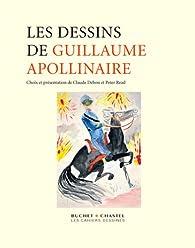 Les dessins de Guillaume Apollinaire par Claude Debon