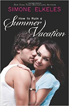 Book How to Ruin a Summer Vacation by Elkeles, Simone (2006)