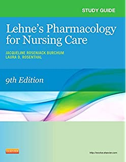 lehnes pharmacology for nursing care 10th edition quizlet