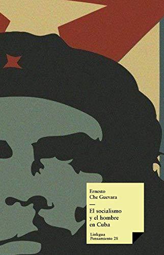 El socialismo y el hombre en Cuba (Pensamiento nº 28) (Spanish Edition)