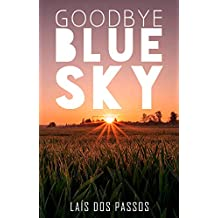 Goodbye Blue Sky