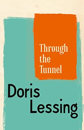 Through The Tunnel (English Edition) eBook: Doris Lessing: Amazon ...