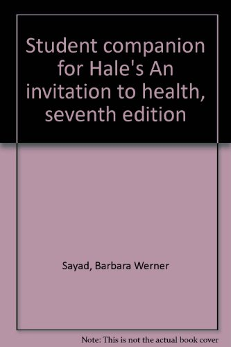 Student Companion for Hales' Invitation to Health