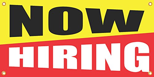 Now Hiring Vinyl Display Banner with Grommets, 2'Hx4'W, Ready To (Grommet Accents)