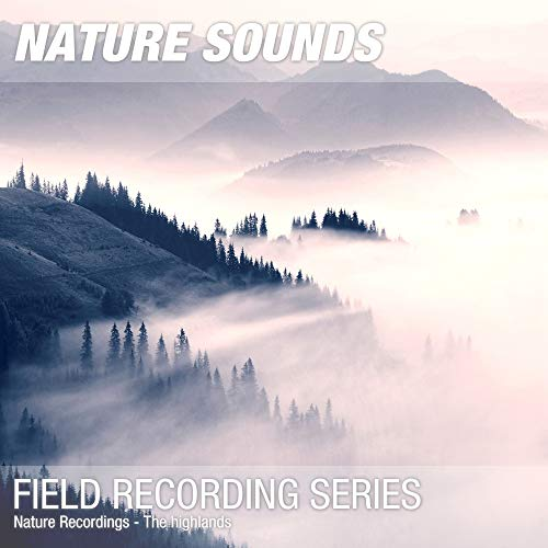 Nature Recordings - The highlands ()