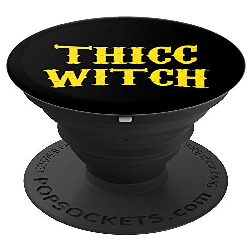 Thicc Witch Funny Halloween Celebration Gift - PopSockets Grip and Stand for Phones and Tablets -