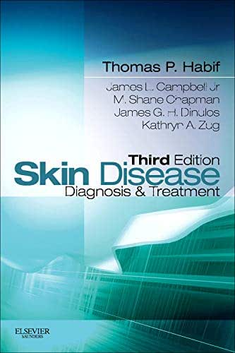 Skin Disease: Diagnosis and Treatment (Skin Disease: Diagnosis and Treatment (Habif))