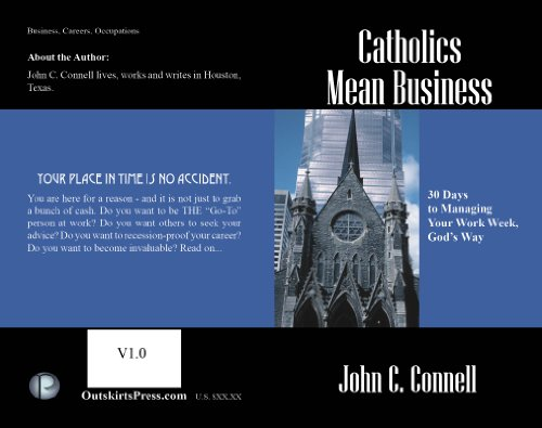 catholics-mean-business-30-days-to-managing-your-work-week-gods-way