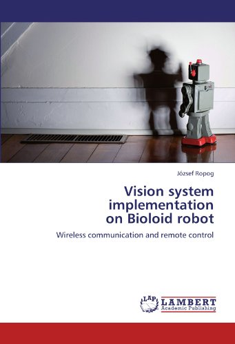 Vision-system-implementation-on-Bioloid-robot-Wireless-communication-and-remote-control