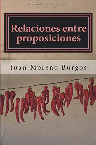 Relaciones entre proposiciones: Un manual para comprender el subjuntivo