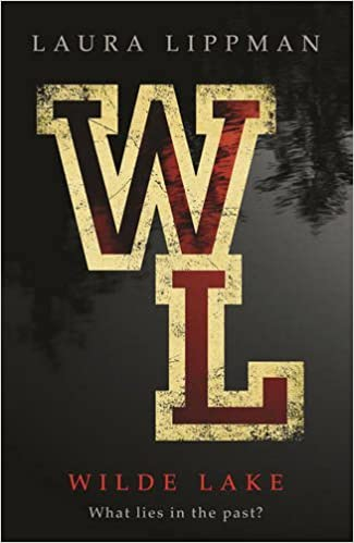 Wilde Lake by Laura Lippman (2016-07-07)