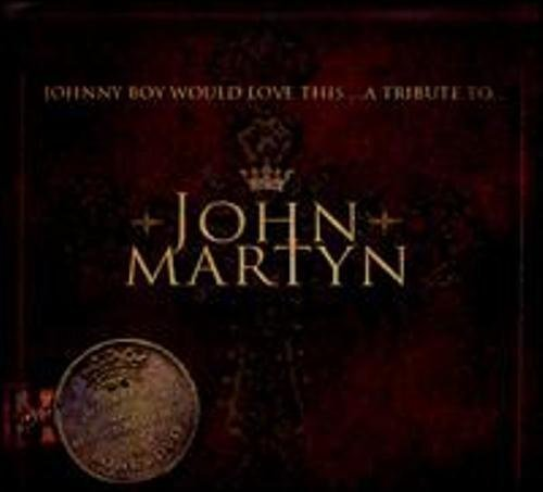 Cd Clarence Fountain - Johnny Boy Would Love This....A Tribute to John Martyn by David Gray, Clarence Fountain & Sam Butler, Robert Smith, Beck, Beth Orton, Syd (2011-08-16)