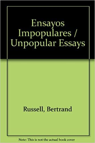 Unpopular essays by bertrand russell.