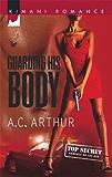 Guarding His Body (Kimani Romance)