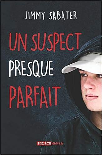 Book's Cover of Un Suspect Presque Parfait (Français) Broché – 22 septembre 2018