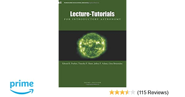 Lecture tutorials for introductory astronomy 3rd edition edward e lecture tutorials for introductory astronomy 3rd edition edward e prather slater timothy f jeff p adams gina brissenden 9780321820464 amazon fandeluxe Choice Image