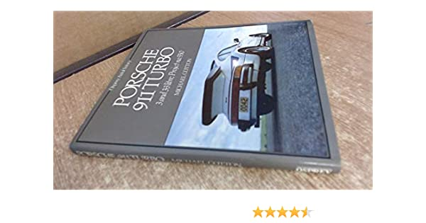 Porsche 911 Turbo (Osprey autohistory): Michael Cotton: 9780850454000: Amazon.com: Books