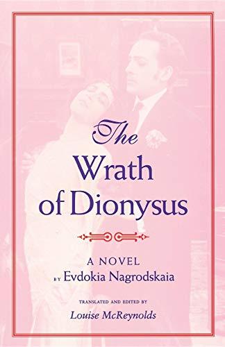 The Wrath of Dionysus: A Novel