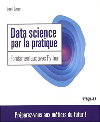 couverture du livre Data Science par la pratique