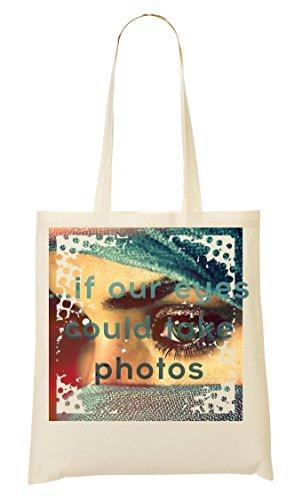 If Eyes Arabian Bolso Cool De Phrases Bolsa Photographer Woman Your Collection Mano De Photos Could La Compra Take ArA85q
