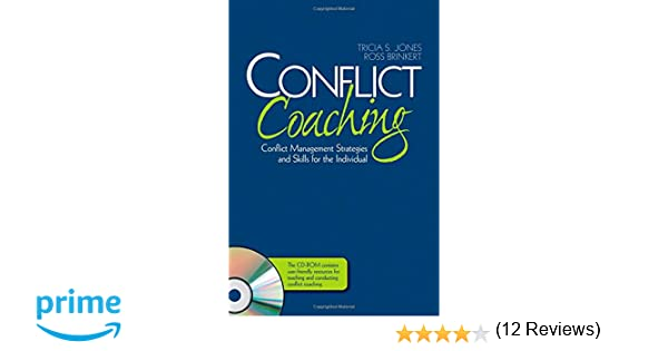 Amazon.com: Conflict Coaching: Conflict Management Strategies and ...