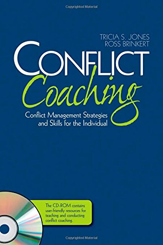 Conflict Coaching: Conflict Management Strategies and Skills for the Individual by SAGE Publications, Inc