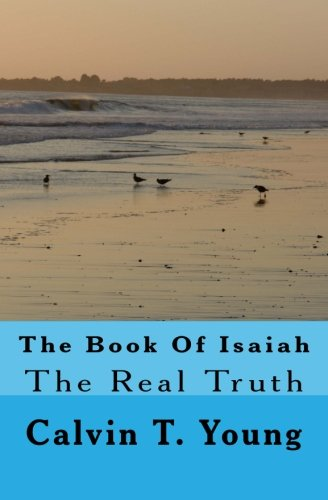 The Book Of Isaiah: The Real Truth ebook