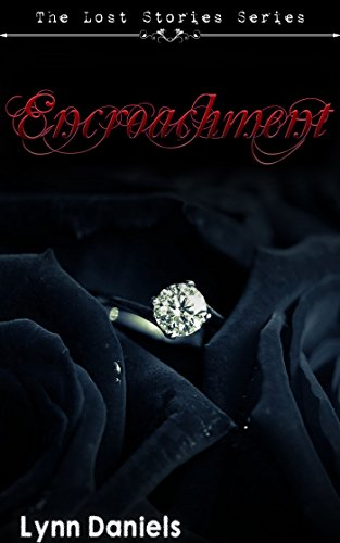 Encroachment (The Lost Stories Book 2)