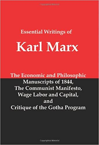 Essential writings of karl marx economic and philosophic essential writings of karl marx economic and philosophic manuscripts communist manifesto wage labor and capital critique of the gotha program 1st fandeluxe Images