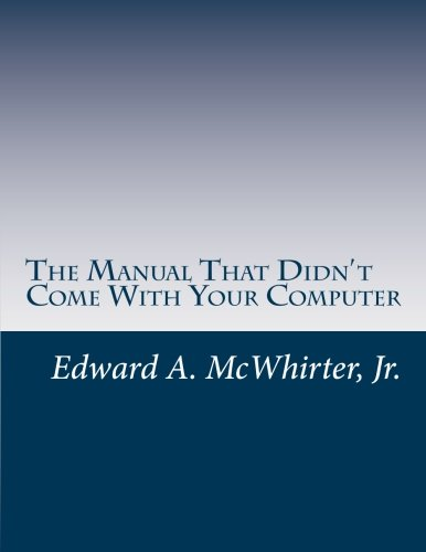 Download The Manual That Didn't Come With Your Computer (But Should Have): version 1.0 pdf epub