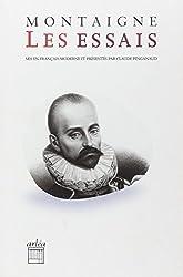 Les Essais (mis en français moderne par Claude Pinganaud)