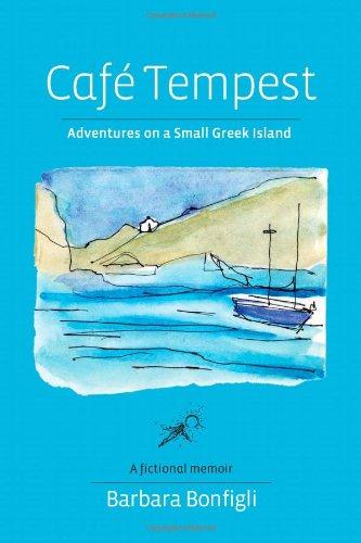 Read Online Café Tempest: Adventures On a Small Greek Island pdf