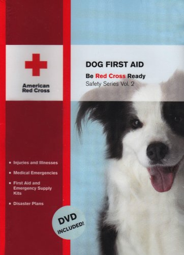 Dog First Aid (Red Cross Ready Safety) by American Red Cross