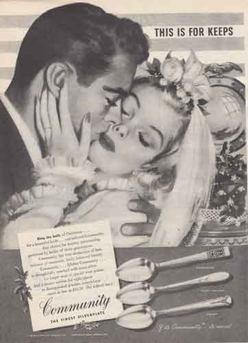 1946 Community Silverplate: Bride; This is for Keeps, Community Silverplate Print - Silverplate 1946