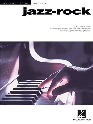 Jazz-Rock: Jazz Piano Solos Series Volume - Jazz Rock